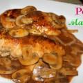 Pechugas de Pollo con Champiñones:En Salsa de Tomates y Marsala