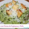 Pasta Penne con Crema de Espinacas, Champiñones y Pollo #Barilla®lovesmoms