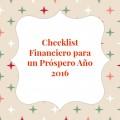 Checklist Financiero para un 2016 Abundante
