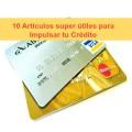 10 Artículos Super Prácticos para Impulsar tu Crédito