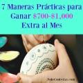 7 Maneras Prácticas para Ganar $700 – $1,000 Extra al Mes