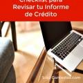 Checklist: Como Revisar las Entradas en tu Informe de Crédito