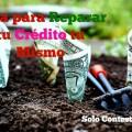 Guía: 5 Pasos para Reparar tu Crédito tu Mismo