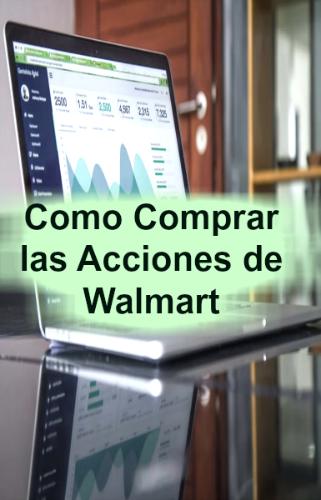 955b7bcee Como Comprar Acciones de Walmart para Pequeños Inversionistas