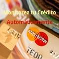 Como Monitorear tu Crédito Automáticamente